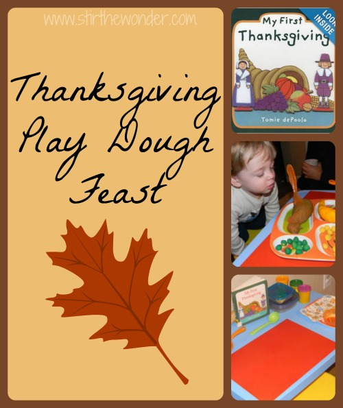 Thanksgivng Play Dough Feast -Stir the Wonder
