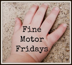 Fine Motor Fridays