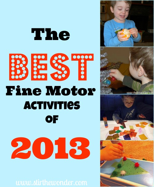 The BEST Fine Motor Activies of 2013 |Fine Motor Fridays @ Stir the Wonder #kbn #finemotorfridays #finemotor