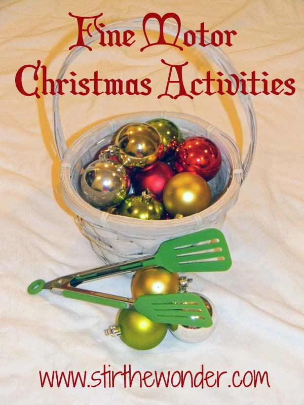 Fine Motor Christmas Activitites | Stir the Wonder