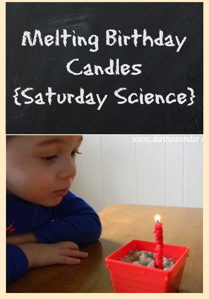 Melting Birthday Candles {Saturday Science} | Stir the Wonder #kbn #saturdayscience #science #preschool