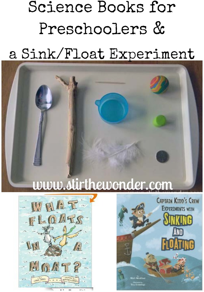 Science Books for Preschoolers & a Sink/Float Experiment {Saturday Science} | Stir the Wonder #kbn #saturdayscience #science #preschool
