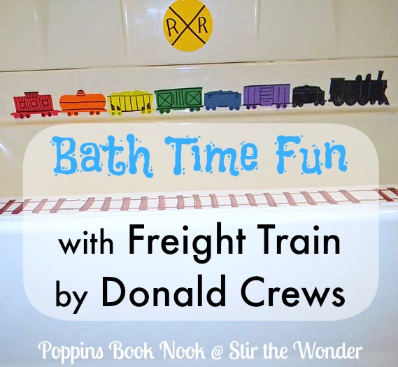 Bath Time Fun with Freight Train by Donald Crews {Poppins Book Nook} | Stir the Wonder #kbn #poppinsbooknook #bathfun