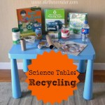 Science Table: Recycling {Saturday Science} | Stir the Wonder #kbn #preschool #science