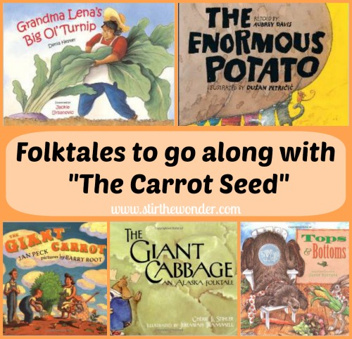 Folktales to go along with The Carrot Seed | Stir the Wonder