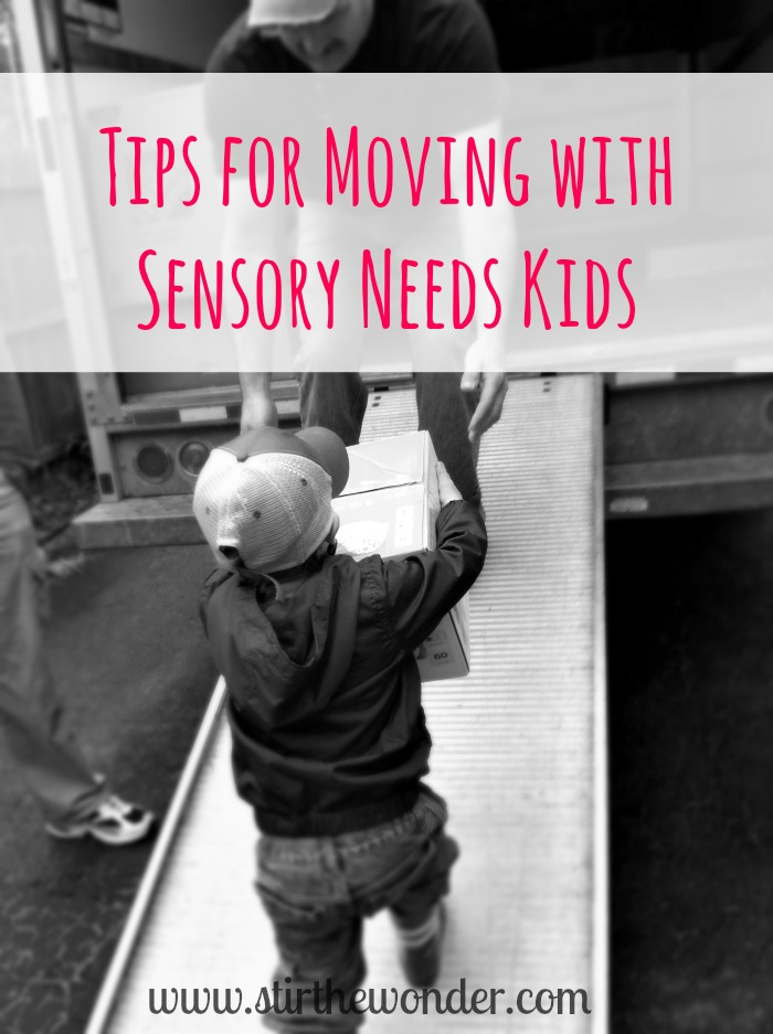 Tips for Moving with Sensory Needs Kids | Stir the Wonder
