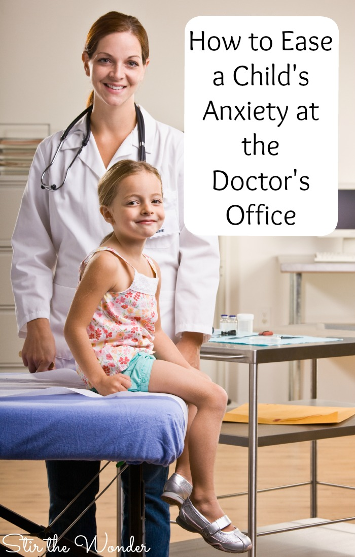 How to Ease a Child's Anxiety at the Doctor's Office