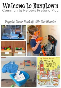 Welcome to Busytown Pretend Play | Stir the Wonder #poppinsbooknook #playmatters #preschool