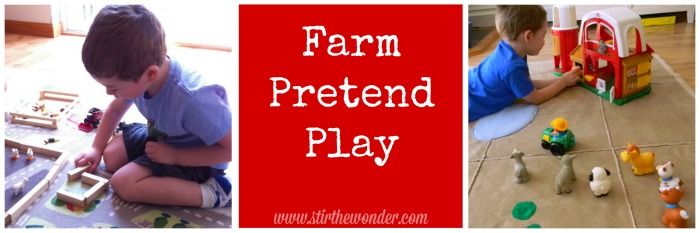 Farm Pretend Play | Stir the Wonder