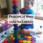 Preschool at Home: Child-led Learning | Stir the Wonder #kbn #childled #preschool