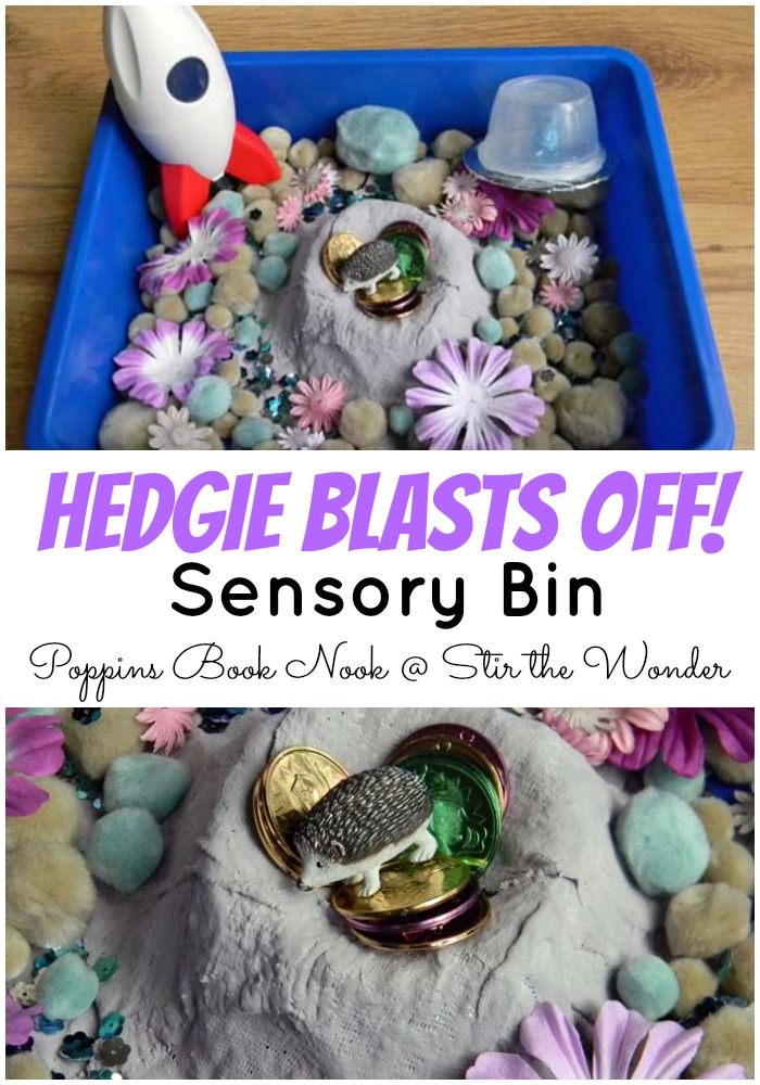 Hedgie Blasts Off! Sensory Bin | Stir the Wonder #poppinsbooknook #kbn @#kidlit #sensorybin