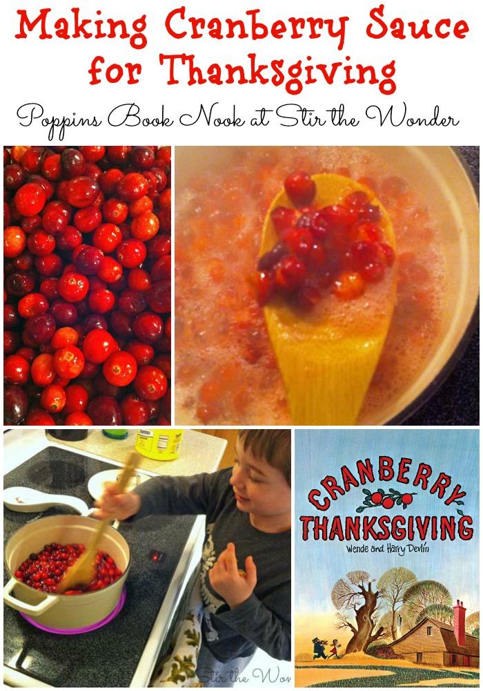 Making Cranberry Sauce for Thanksgiving | Stir the Wonder #poppinsbooknook #kidsinthekitchen