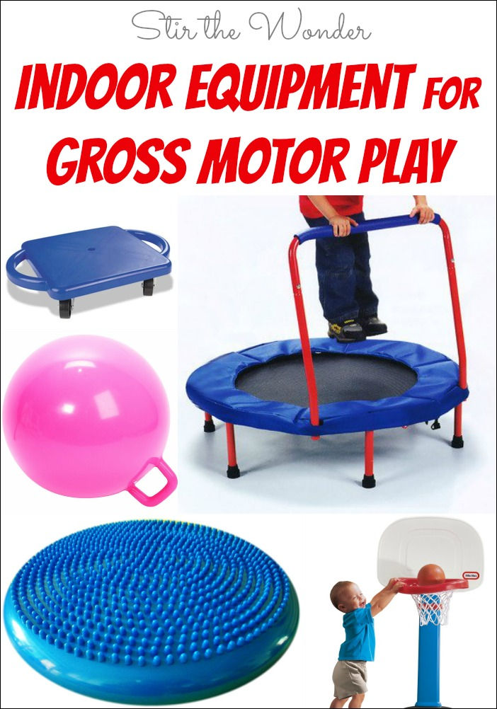Here are some of our favorite indoor equipment and toys for gross motor play! Perfect for cold winter days! when toddlers and preschoolers have lots of energy!
