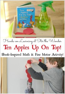 Ten Apples Up On Top by Dr. Seuss, book-inspired, hands-on math and fine motor activity for toddlers and preschoolers! | Stir the Wonder