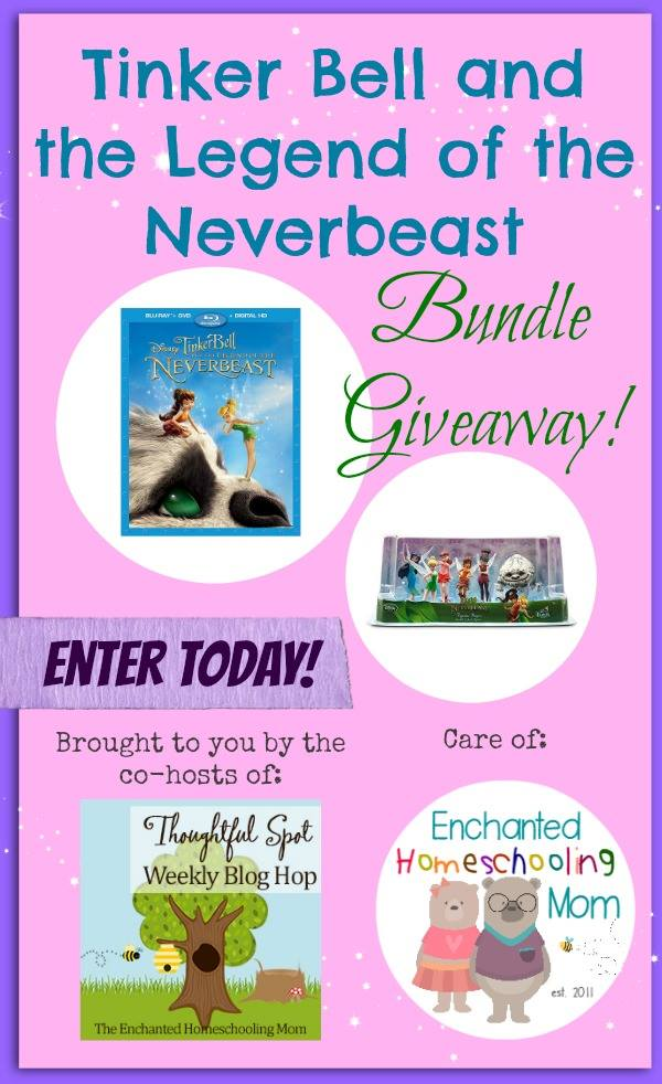 April's Thoughtful Spot Weekly Blog Hop Giveaway- TinkerBell and the Legend of the Neverbeast Bundle