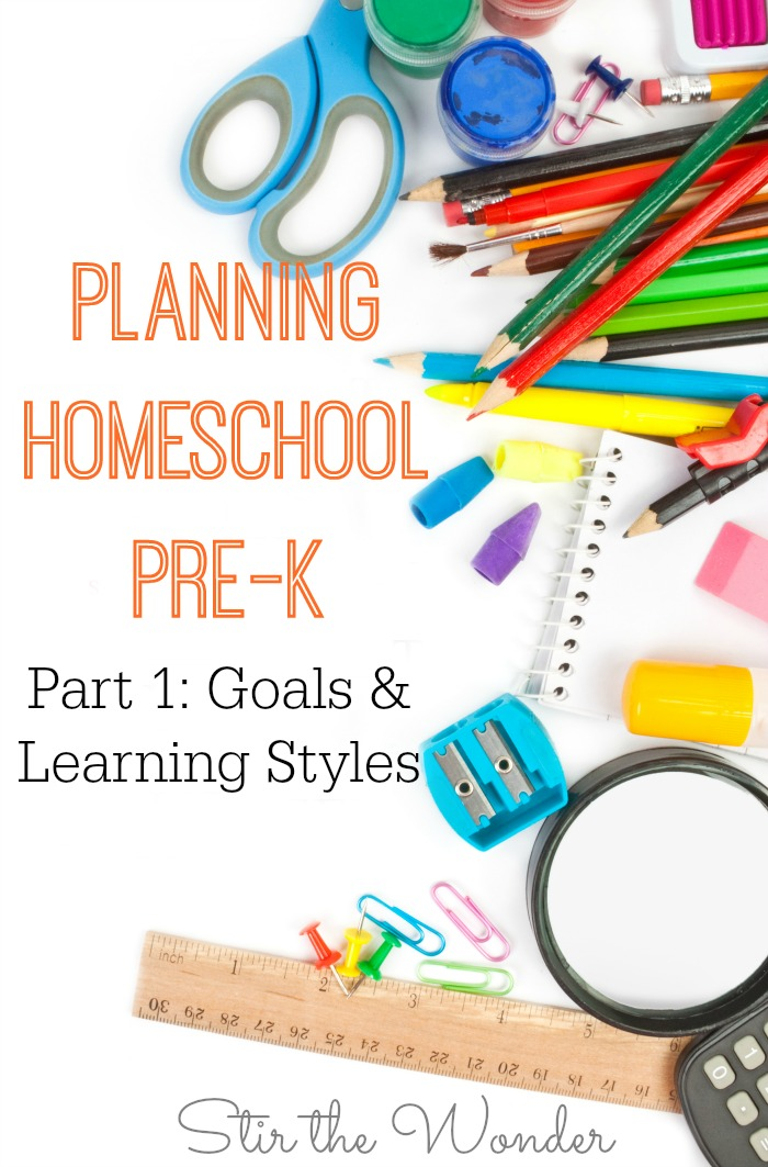 Planning Homeschool Pre-K, Part 1: Goals & Learning Styles