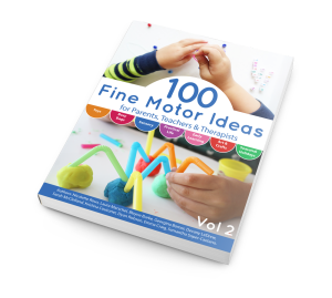 100 Fine Motor Ideas for Parents, Teachers and Therapists