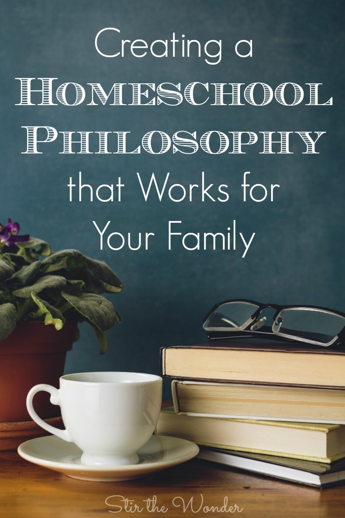 Creating a Homeschool Philosophy that Works for Your Family