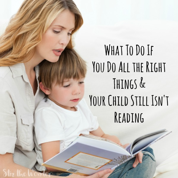 What do you do if you've done all the right things and your child still isn't reading? Relax and read this post from a homeschooling mom who has been there.