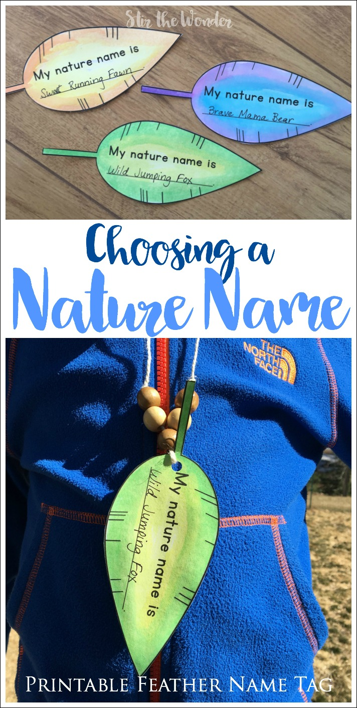 Choosing a Nature Name with a class, nature group or as a family is fun, memory building activity that will last a lifetime!