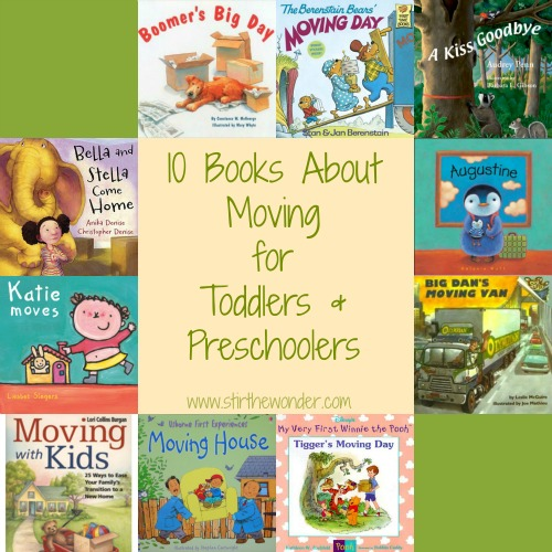 10 Books about Moving for Toddlers & Preschoolers