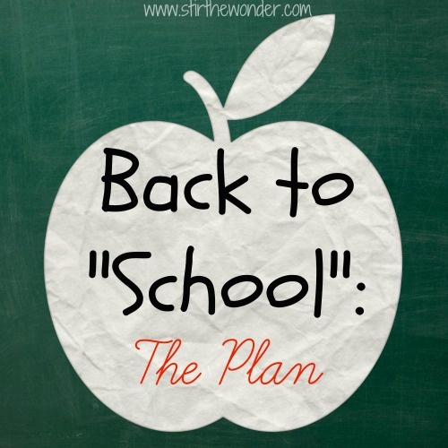 "Back to ""School"": The Plan"