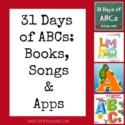 31 Days of ABCs: Books, Songs & Apps