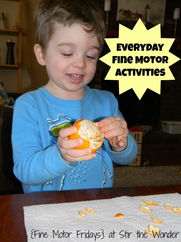 Everyday Fine Motor Activities {Fine Motor Friday}