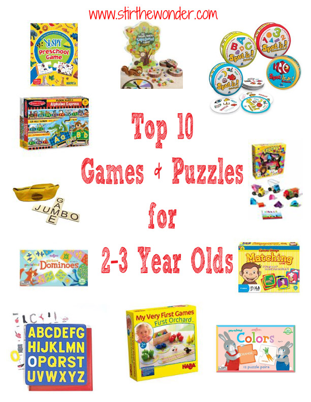 Top 10 Games and Puzzles for Toddlers ages 2-3.