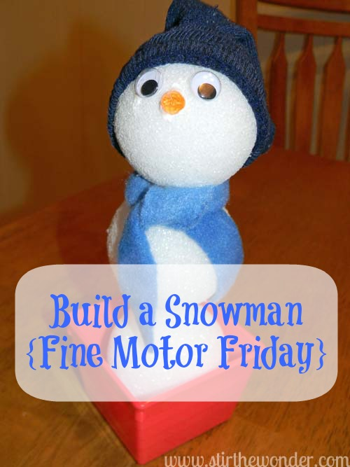 Build a Snowman {Fine Motor Fridays} | Stir the Wonder #kbn #finemotor #finemotorfridays #winter #snowman