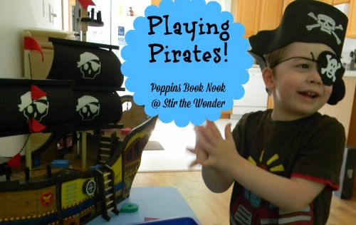 Playing Pirates! Intro to Poppins Book Nook July Theme