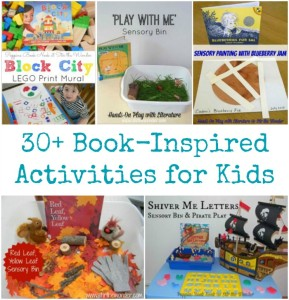 30+ Book-Inspired Activities for Kids include art, crafts, sensory and fine motor activities!