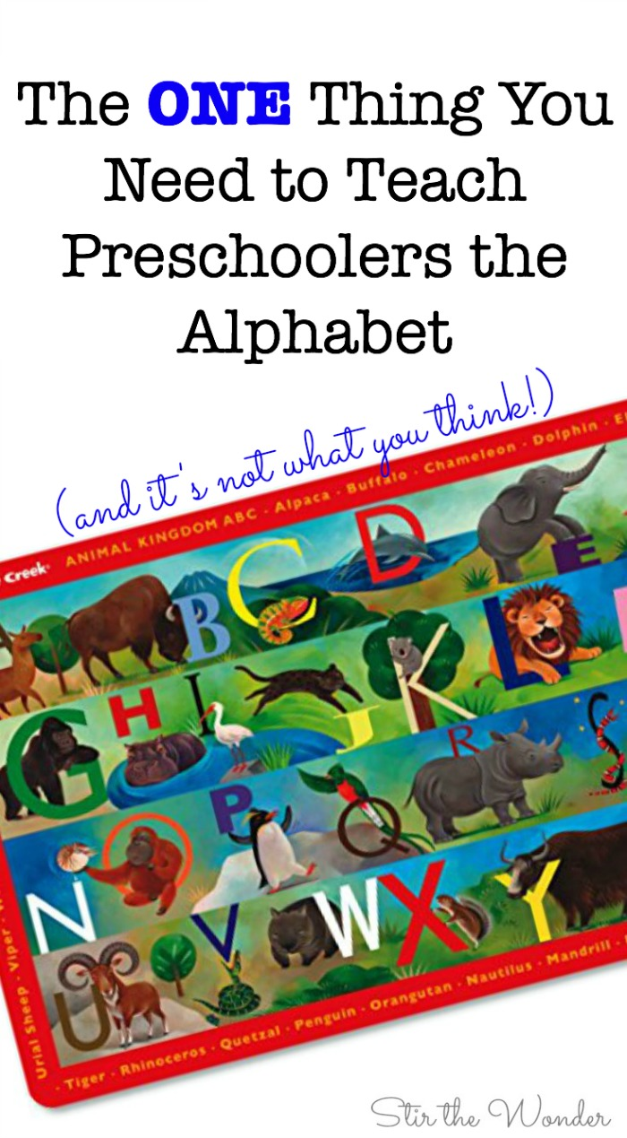 The One Thing You Need to Teach Preschoolers the Alphabet