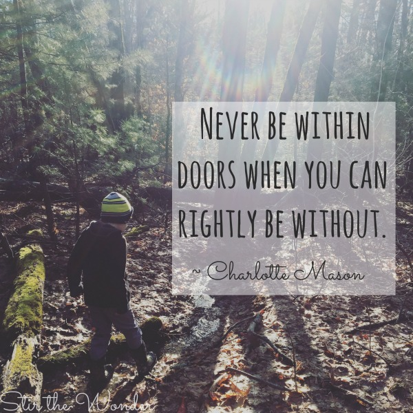 Charlotte Mason Outdoor Nature Quote