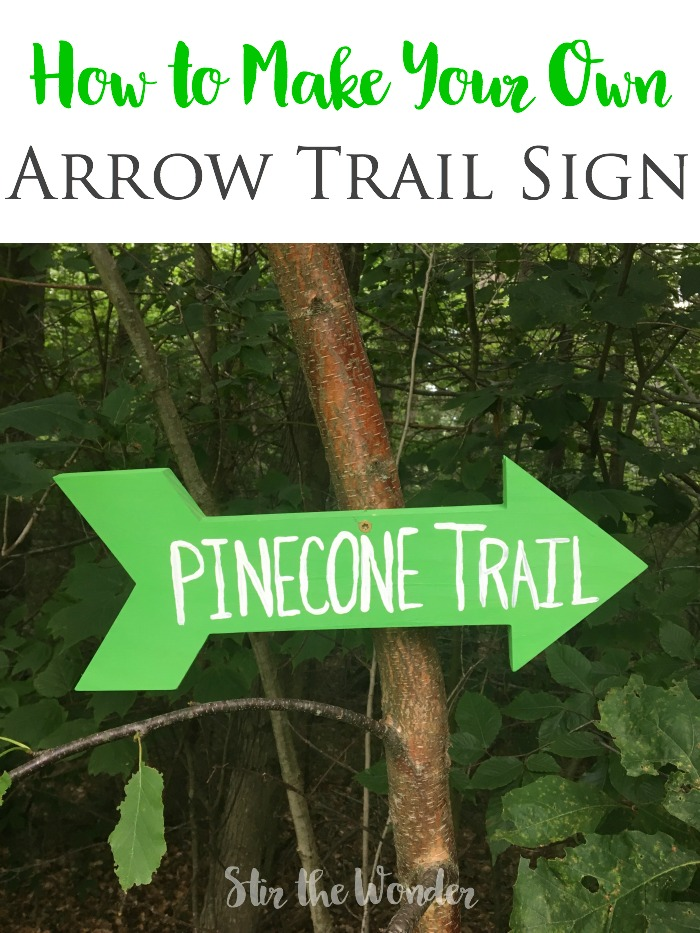 Learn how to make your own arrow trail sign to add some fun and whimsy to your backyard!