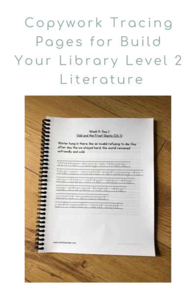 Copywork Tracing Printable Pages for Build Your Library Level 2 Literature